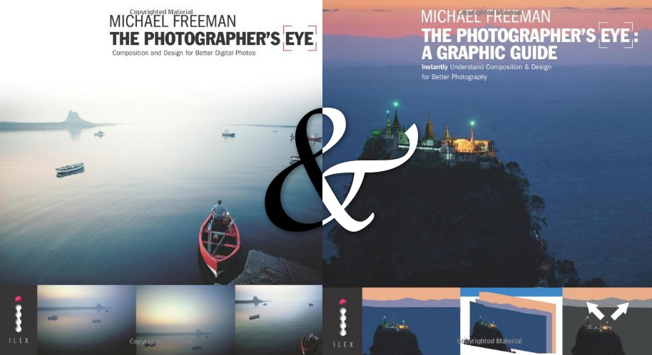 COURSE BOOKS: THE PHOTOGRAPHER'S EYE & THE PHOTOGRAPHER'S EYE: GRAPHIC GUIDE